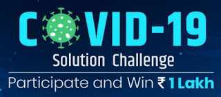 Fight Against Coronavirus – GOVERNMENT OF INDIA Launched COVID 19 Solution Challenge